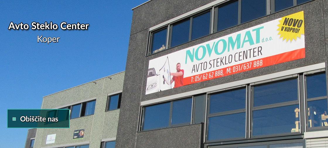 Novomat Avto Steklo Center Koper